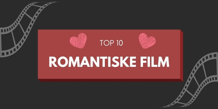 Bedste romantiske film