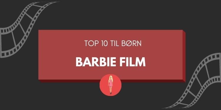 liste over barbie film rækkefølge