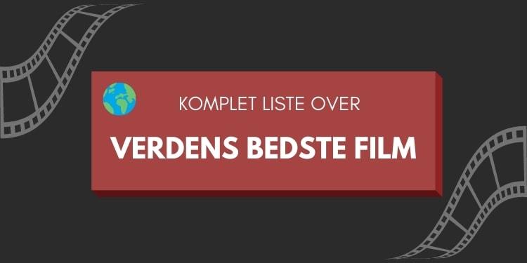 verdens bedste film liste