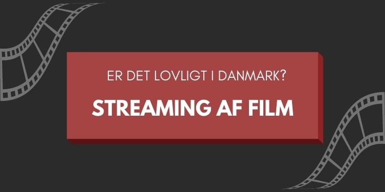 er det lovligt at streame