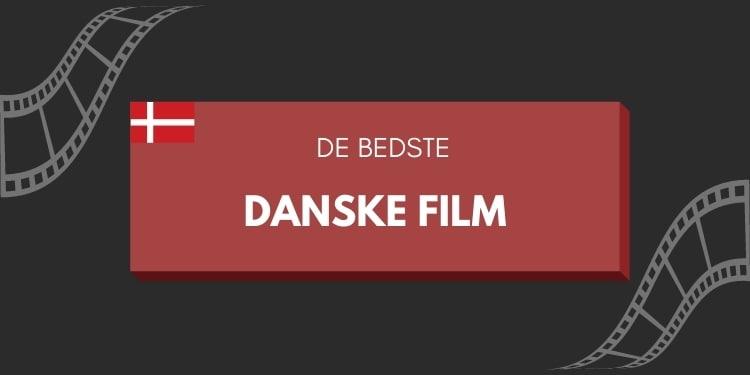 bedste danske film liste