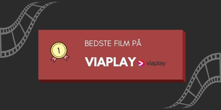Bedste film viaplay