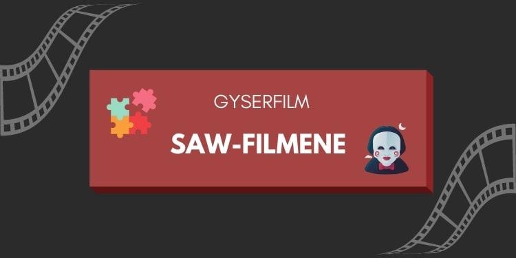 Gyserfilm serien Saw 1-9
