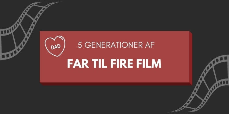 Far til fire film