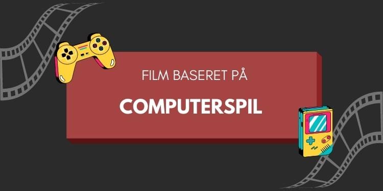 Film baseret på spil